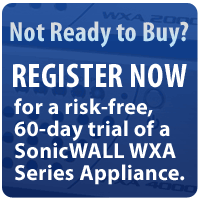 Free 60-Day Trial for the SonicWALL WXA Series!
