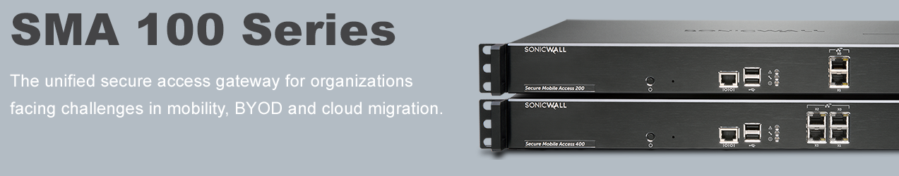 SonicWALL Secure Mobile Access (SMA) Series